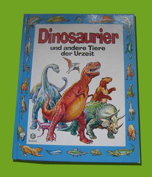 Dinosaurier und andere Tier der Urzeit - Kinderbuch